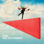 Axel and the Farmers / Axel and the Farmers