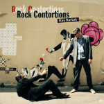 Ray BARTOK - Rock Contortions