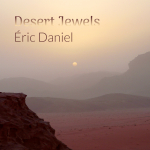 Eric Daniel - Desert Jewels