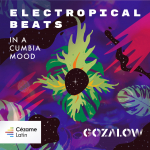 Electropical Beats, in a Cumbia Mood