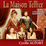 The Maison Tellier - Original score by Cyrille AUFORT