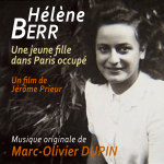 The Diary of Helene Berr - Original score by Marc-Olivier DUPIN