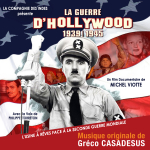 The Hollywood War - Original score by Gréco CASADESUS