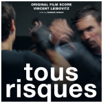 Tous Risques - Original score by Vincent LEIBOVITZ