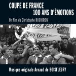 Coupe de France, 100 ans d'émotions - Original Score by Arnaud de BOISFLEURY
