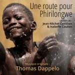 Une Route pour Phirilongwe - Original score by Thomas DAPPELO