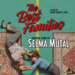 The Best Families - Original score by Selma Mutal