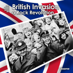British Invasion - A Rock Revolution