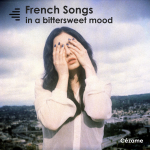 French Songs in a Bittersweet Mood