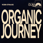 GUM Composers:  Robin Strauss - Organic Journey