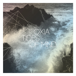 Oxia / Tides of Mind