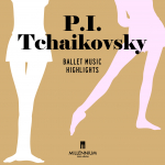 P.I Tchaïkovsky - Ballet Music Highlights