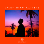 Clément Bazin - Everything Matters