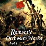 Highlight - Romantic Orchestral Work Vol I